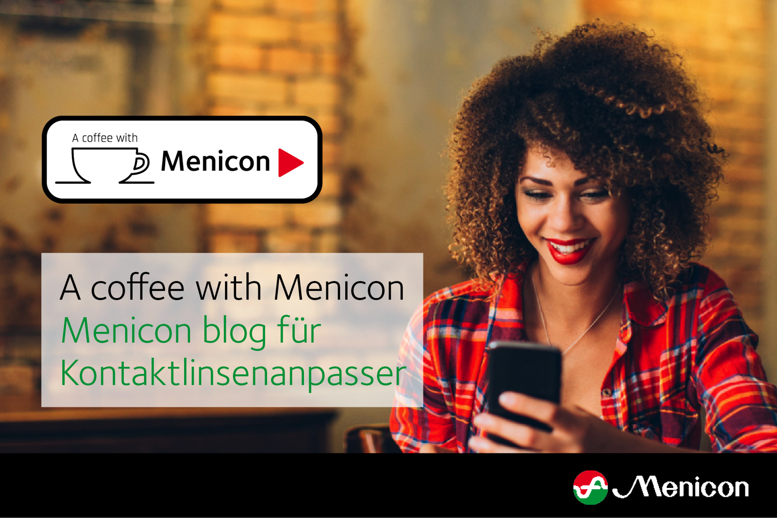 "Menicon blog ""A coffee with Menicon"""